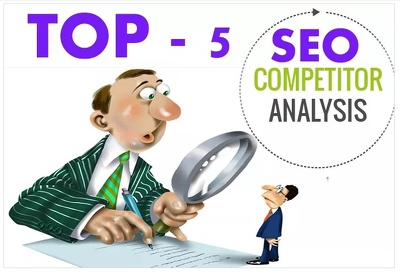 SEO top 5 competitors analysis your website  to move ranking
