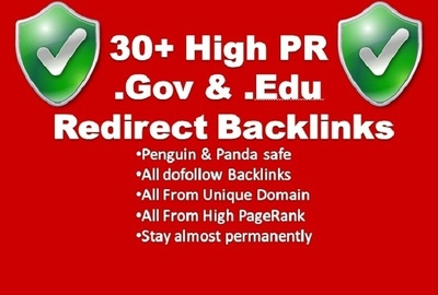 Create 30 dofollow redirect Backlinks from high authority Gov and Edu sites