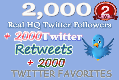 Provide 2000 twitter followers and 2k Retweets and 2000 favorites