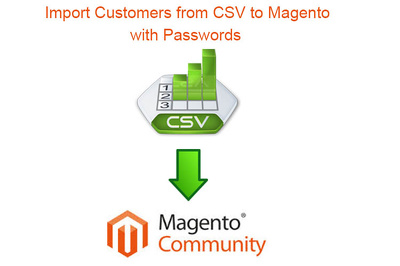 Import upto 2000 Customers to Magento 1.x.x from CSV with password