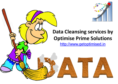 Do data cleansing of your customer list or similar data