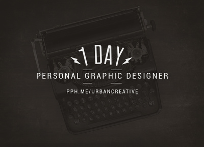 Be your personal graphic designer for one day