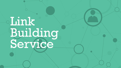 Provide high quality link building service