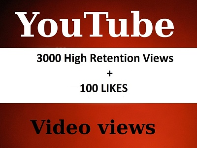 YouTube 300+ Likes, 3000+ Real Youtube High Retention Views