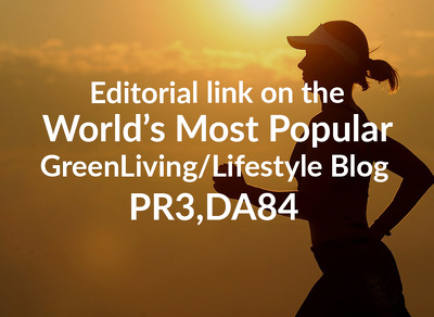 Post an Editorial Article on a Leading Green Living/Lifestyle Magazine
