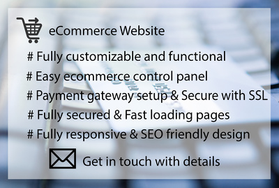 Design and develop a fully Responsive ecommerce website and secure with SSL