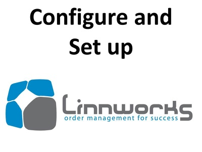 Install linnworks, set up shipping, create template or anything linnworks related