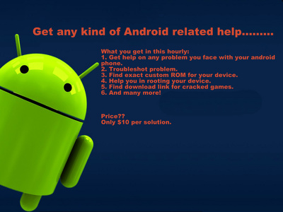 Help you in any kind of Android related problems