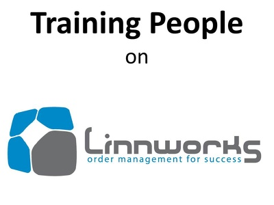 Train Peope how to use Linnworks, Linnlive for 2 hours