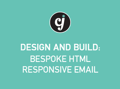 Design & Build a Bespoke HTML Email Campaign Template - Mobile Responsive