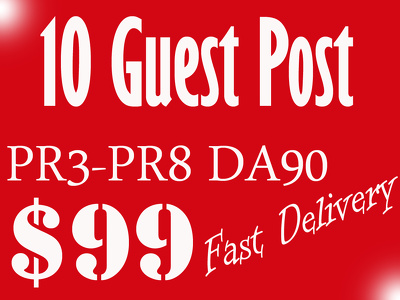 Write Articles For 10 Guest Post on High Authority Websites DA90+