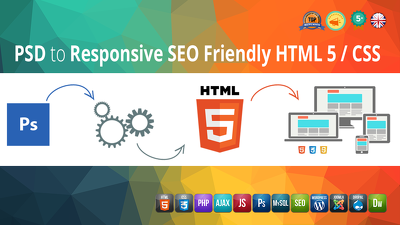 Convert PSD to HTML5 / CSS3 Responsive + SEO Friendly