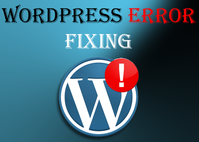 WordPress ERROR fixing - any error