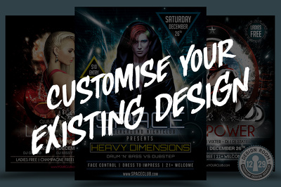 Customise Your Existing Flyer or Poster