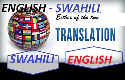 Translate a 10-minute Swahili or English audio/video into English or Swahili.