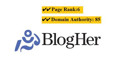 Publish a guest post on Blogher.com (DA85) & Medium.com (DA91) famous Website