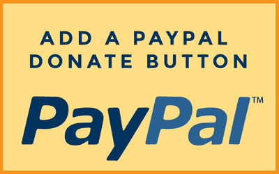 Add A Paypal Donation Button To Your WordPress Site
