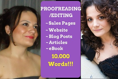 Proofread and edit up to 10.000 words of Your Book/Website/Blog posts/eBook/Novel
