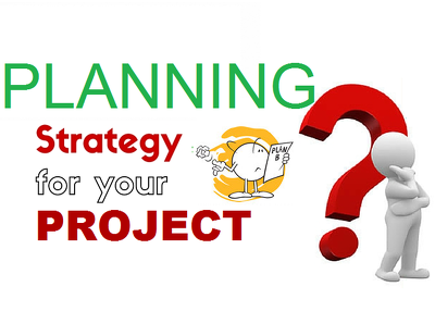 Create a Planning Strategy for your Project
