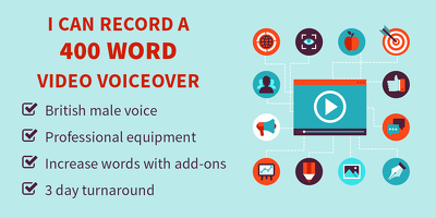 Record a voiceover for your video of up to 400 words (British Male)