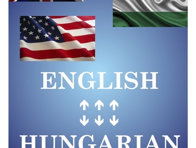 Do quality translation from English to Hungarian and vice versa up to 300 words