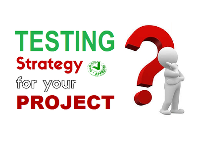 Create a testing strategy for your project