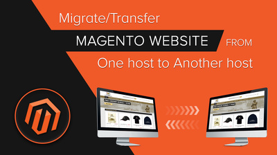 Migrate/Transfer Magento website from one host to another host.