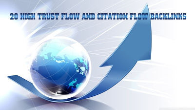 do 20 high Trust flow and citation flow backlinks on high DA