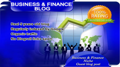 Publish Your Content Guest Post on Business and FINANCE Blog