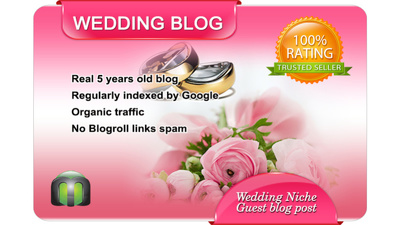 Write and Dofollow Guest Post on my WEDDING Blog