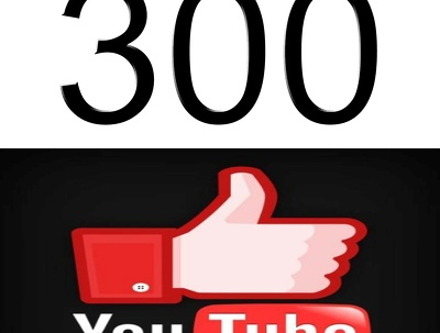 Deliver you instant 300 youtube likes or 300 youtube dislikes