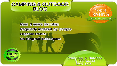 Publish Your Content Guest Post on my Camping and OUTDOOR Blog