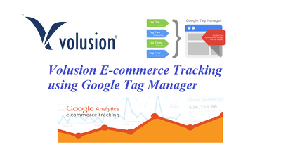 Ecommerce Tracking  on Volusion using  Google Tag Manager