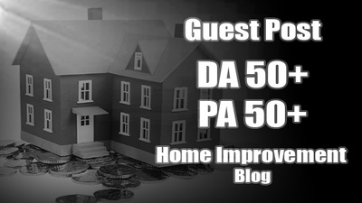Write Article and Guest Post On DA50 PA50 Home Improvement Blog