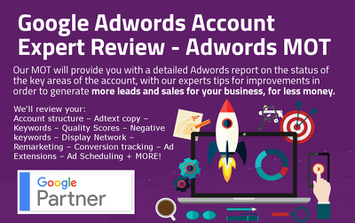 Google Adwords MOT - Expert Account Review from a Certified Google Partner
