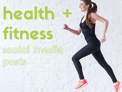 create 30 x Health & Fitness Social Media Posts