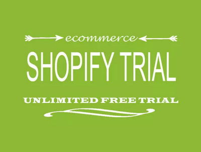 Get you a Free Unlimited Shopify Trial