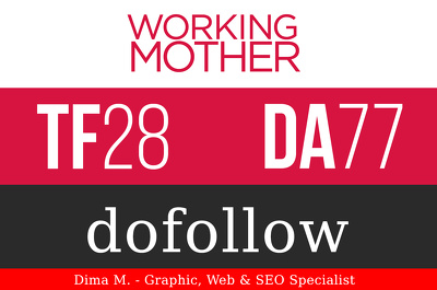 Publish Guest Post On WorkingMother.com - DA77, TF28