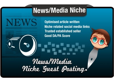 Write and Blog Post a Media Niche Seo Optimised Article On a Quality News Site