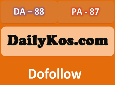 Give you Dofollow Backlink from DailyKos DA PA 85 Plus
