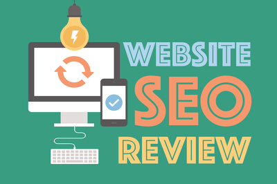 Website SEO Review/Audit (Design, Structure, On-Page SEO, Technical SEO and Off-Page)
