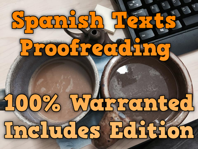 Spanish Texts Proofreading · 2,000 words · Includes Edition