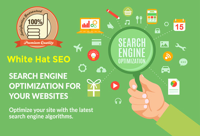 Do Search Engine Optimization for your Websites - 100% White Hat SEO Service