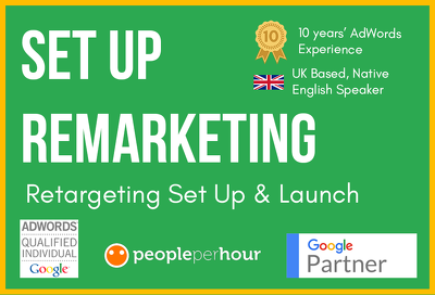 Set Up An Awesome Remarketing Campaign