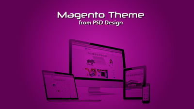 PSD or Illustrator design conversion  to Magento theme