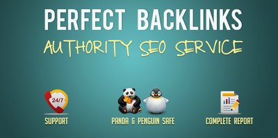 PERFECT BACKLINKS - Whitehat AUTHORITY Link Building Service