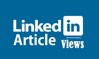 Add 1,500++ Views To your Linkedin Article fast service