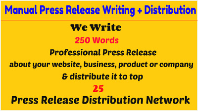 Write a professional press release and distribute it to top 25 press release network