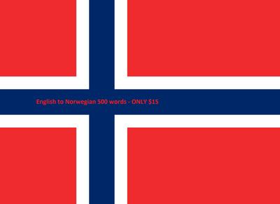 Translate English to Norwegian to English 500 words