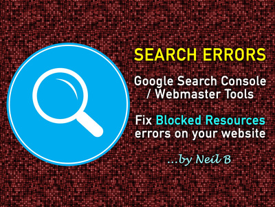 Resolve Blocked Resources errors on your website showing in Google Search Console